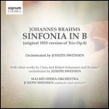 Sinfonia in Si del trio n.8 - CD Audio di Johannes Brahms