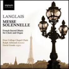 Messe Solennelle - CD Audio di Jean Langlais