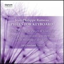 Pezzi per strumento a tastiera - CD Audio di Jean-Philippe Rameau,Jill Crossland