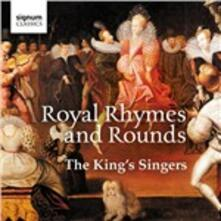 Royal Rhymes and Rounds - CD Audio di King's Singers