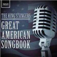 The Great American Songbook - CD Audio di King's Singers,South Jutland Symphony Orchestra