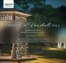 Händel a Vauxhall vol.1 - CD Audio di Georg Friedrich Händel
