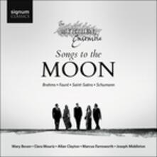 Songs to the Moon - CD Audio di Johannes Brahms,Robert Schumann,Gabriel Fauré