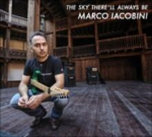 Sky There'll Always Be - CD Audio di Marco Iacobini