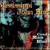 CD Candy Man Blues Mississippi John Hurt