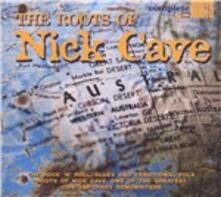 Roots of Nick Cave - CD Audio