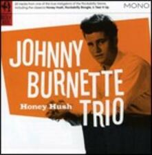 Honey Hush - CD Audio di Johnny Burnette
