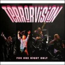 For One Night Only - CD Audio di Terrorvision
