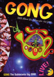 Gong - High Above The Subterania Club 2000 - DVD di Gong