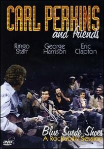 Carl Perkins & Friends. Blue Suede Shoes - DVD