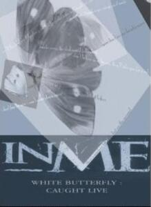 In Me. White Butterfly : Caught Live - DVD