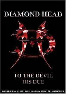 Diamond Head. To The Devil His Due - DVD
