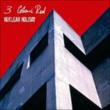 Nuclear Holiday - CD Audio di 3 Colours Red