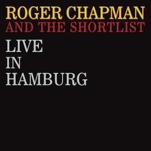 Live in Hamburg - CD Audio di Roger Chapman