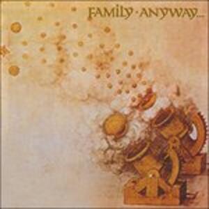 Anyway - Vinile LP di Family