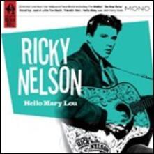 Hello Mary Lou - CD Audio di Ricky Nelson