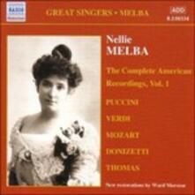The Complete American Recordings vol.1 - CD Audio di Nellie Melba