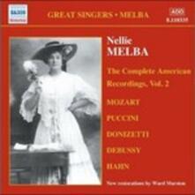 American Recordings vol.2: 1909-1910 - CD Audio di Nellie Melba