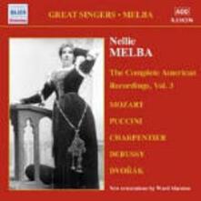 The Complete American Recordings vol.3: 1910-1916 - CD Audio di Nellie Melba