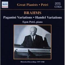 Variazioni su un tema di Paganini - Variazioni su un tema di Händel - CD Audio di Johannes Brahms,Egon Petri