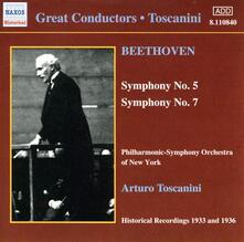 Sinfonie n.5, n.7 - CD Audio di Ludwig van Beethoven,Arturo Toscanini,Philharmonic-Symphony Orchestra of New York