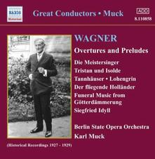 Ouvertures - Preludi - CD Audio di Richard Wagner,Karl Muck