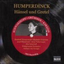 Hänsel e Gretel - CD Audio di Engelbert Humperdinck,Herbert Von Karajan,Elisabeth Schwarzkopf,Philharmonia Orchestra