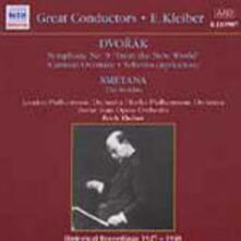 Sinfonia n.9 / La Moldava (Die Moldau) - CD Audio di Antonin Dvorak,Bedrich Smetana,Erich Kleiber,London Philharmonic Orchestra,Berliner Philharmoniker
