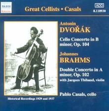 Concerto per violoncello / Doppio concerto - CD Audio di Johannes Brahms,Antonin Dvorak,Pablo Casals,Jacques Thibaud