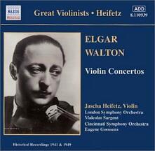 Concerto per violino / Concerto per violino - CD Audio di Edward Elgar,William Walton,Jascha Heifetz,London Symphony Orchestra,Cincinnati Symphony Orchestra,Malcolm Sargent,Eugene Goossens