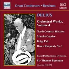 Marche Caprice - Brigg Fair - North Country Sketches - Over the Hills and Far Away - CD Audio di Sir Thomas Beecham,Frederick Delius,Royal Philharmonic Orchestra