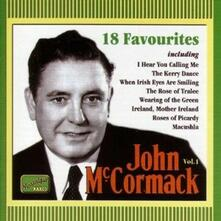 18 Favourites - CD Audio di John McCormack