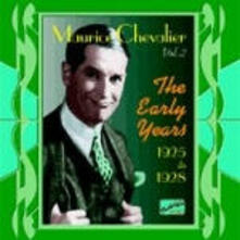 The Early Years - CD Audio di Maurice Chevalier