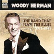 The Band That Plays the Blues - CD Audio di Woody Herman