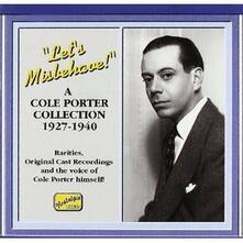 Let's misbehave!: A Cole Porter Collection - CD Audio di Cole Porter