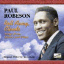 Roll Away, Clouds - CD Audio di Paul Robeson