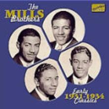 Early Classics 1931-1934 - CD Audio di Mills Brothers