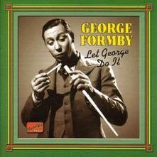 Let George do it: Original Recordings 1932-1942 - CD Audio di George Formby