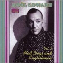 Mad Dogs and Englishmen - CD Audio di Noel Coward