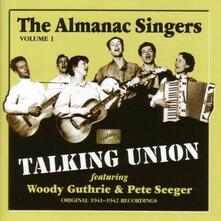 Talking Union - CD Audio di Almanac Singers