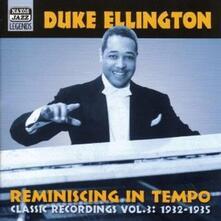 Reminiscing in Tempo: Classic Recordings vol.3 1932-1935 - CD Audio di Duke Ellington