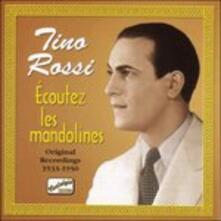 Ecoutez Les Mandolines - CD Audio di Tino Rossi