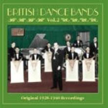 British Dance Bands vol.2: Original Recordings 1928-1940 - CD Audio