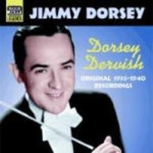 Dorsey Dervish: Original Recordings 1936 - CD Audio di Tommy Dorsey