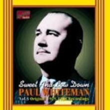 Sweet and low Down, Original Recordings, - CD Audio di Paul Whiteman