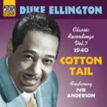 Cotton Tail: Classic Recordings vol.7 1940 - CD Audio di Duke Ellington