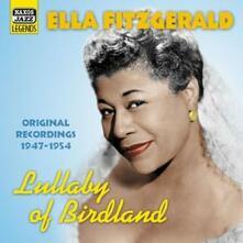 Lullaby of Birdland: 1947-1954 - CD Audio di Ella Fitzgerald
