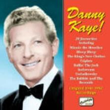 Danny Kaye! Original Recordings 1941-1952 - CD Audio di Danny Kaye