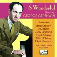 'S Wonderful, Original Recordings 1920-1949 - CD Audio di George Gershwin
