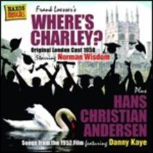 Where's Charley? (Colonna Sonora) - CD Audio di Frank Loesser